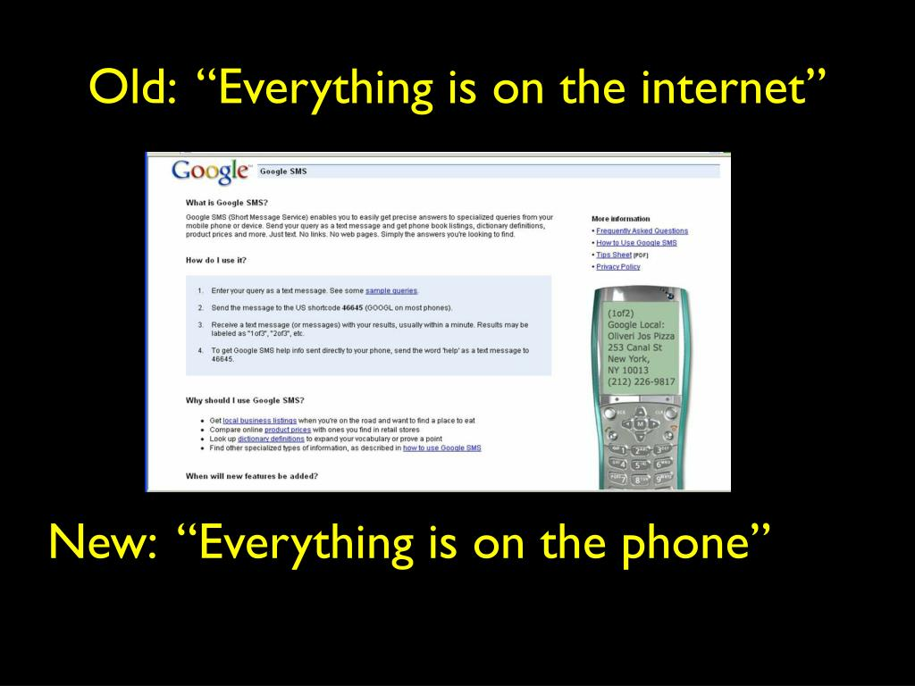 "Old:  ""Everything is on the internet"""
