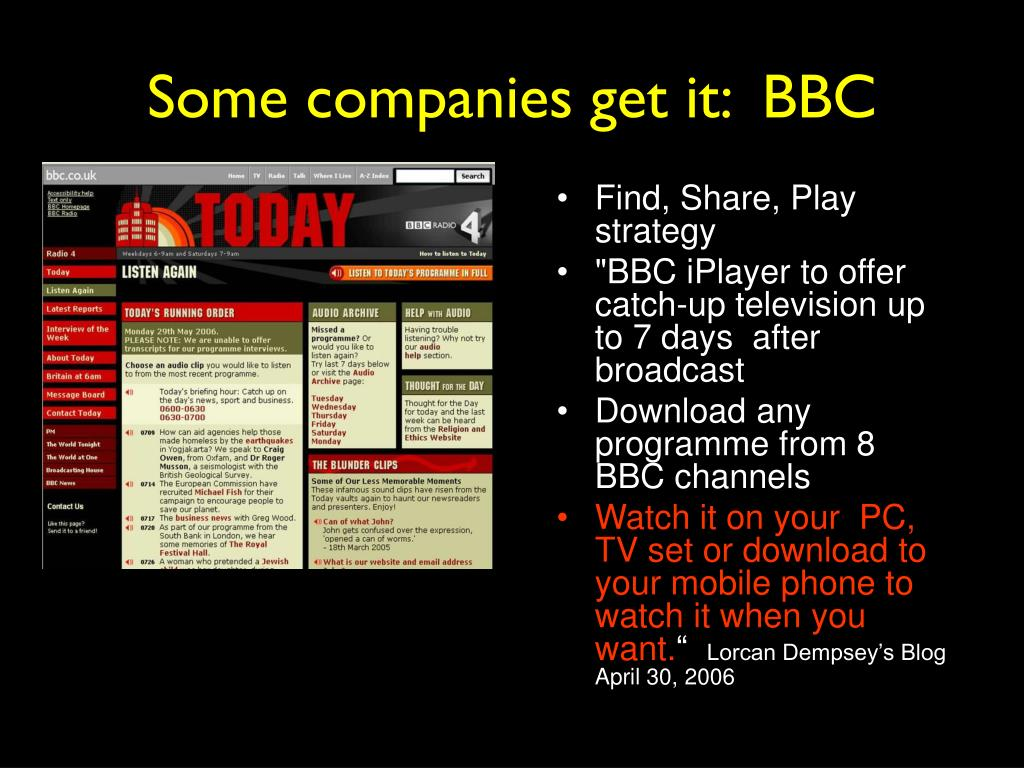 Some companies get it:  BBC