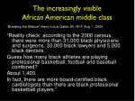 the increasingly visible african american middle class