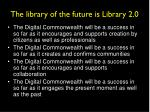 the library of the future is library 2 0