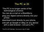 the pc at 25