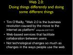 web 2 0 doing things differently and doing some different things