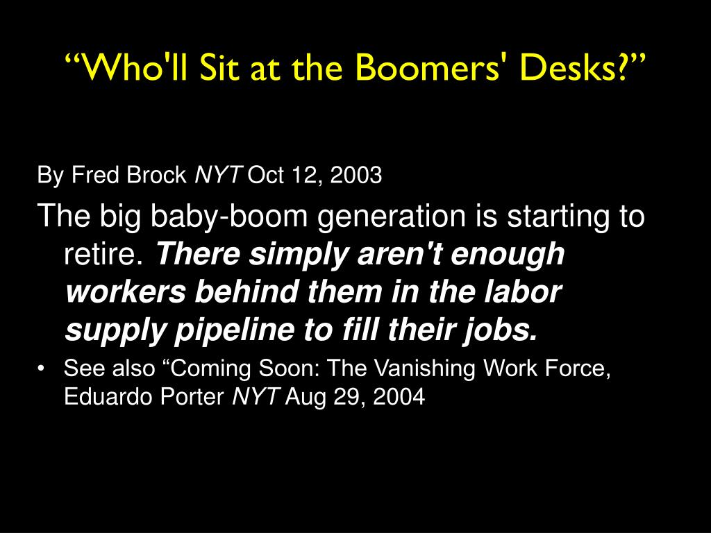 """Who'll Sit at the Boomers' Desks?"""