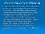 educaci n musical especial