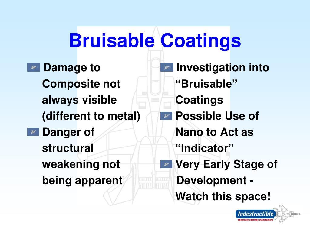 Bruisable Coatings