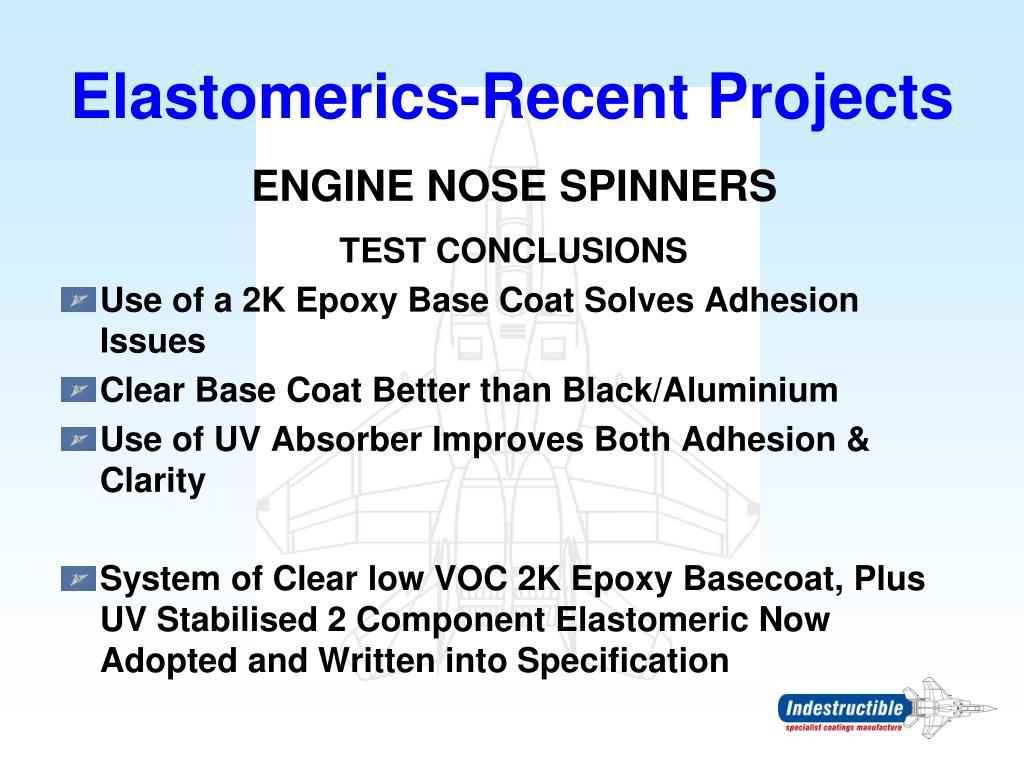 Elastomerics-Recent Projects