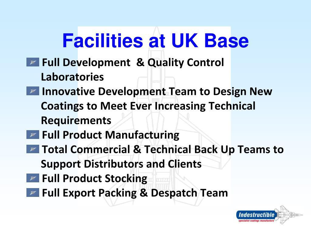 Facilities at UK Base