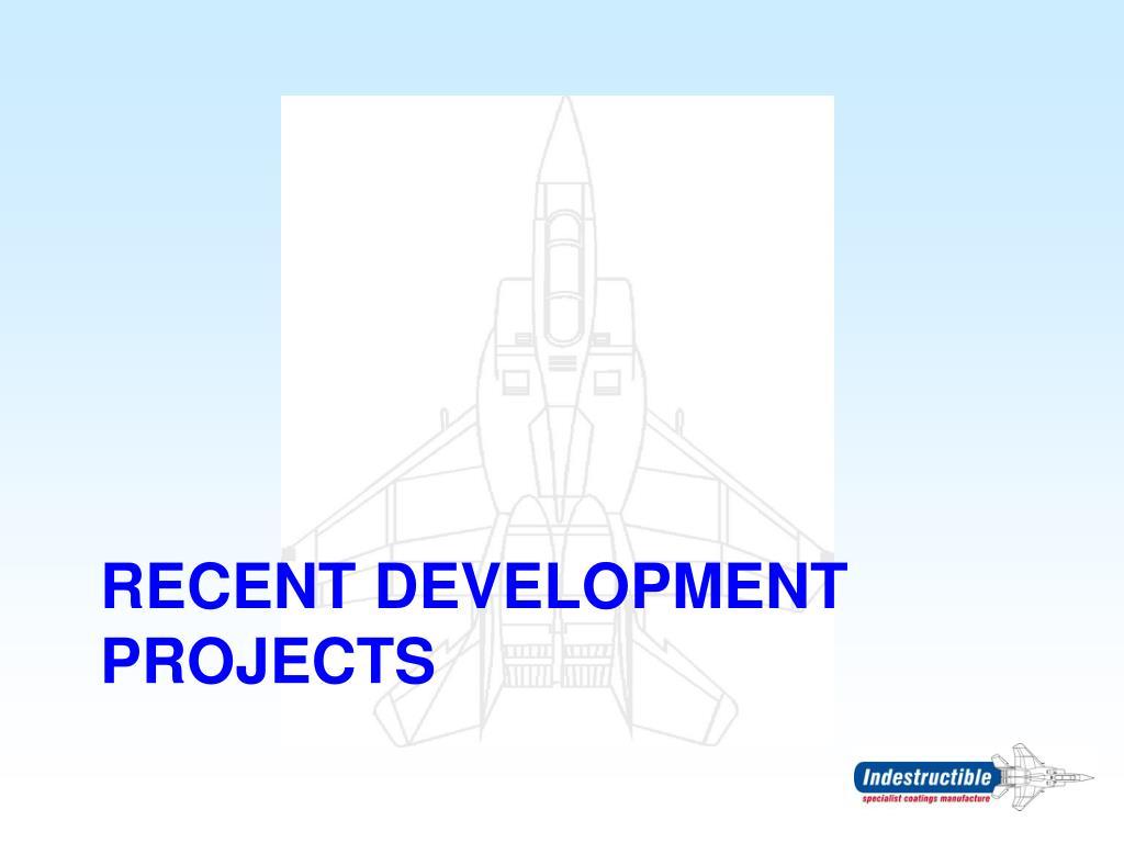 Recent Development Projects