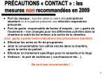 pr cautions contact les mesures non recommand es en 2009