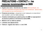 pr cautions contact les mesures recommand es en 2009