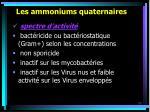 les ammoniums quaternaires52