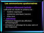 les ammoniums quaternaires53