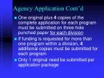 agency application cont d