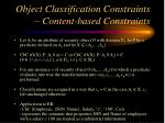 object classification constraints content based constraints