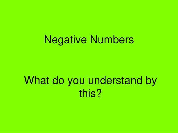 negative numbers n.
