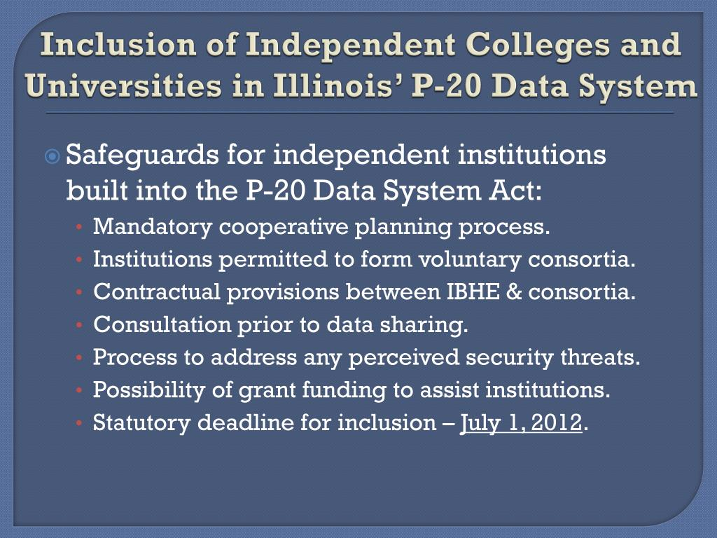 Inclusion of Independent Colleges and Universities in Illinois' P-20 Data System