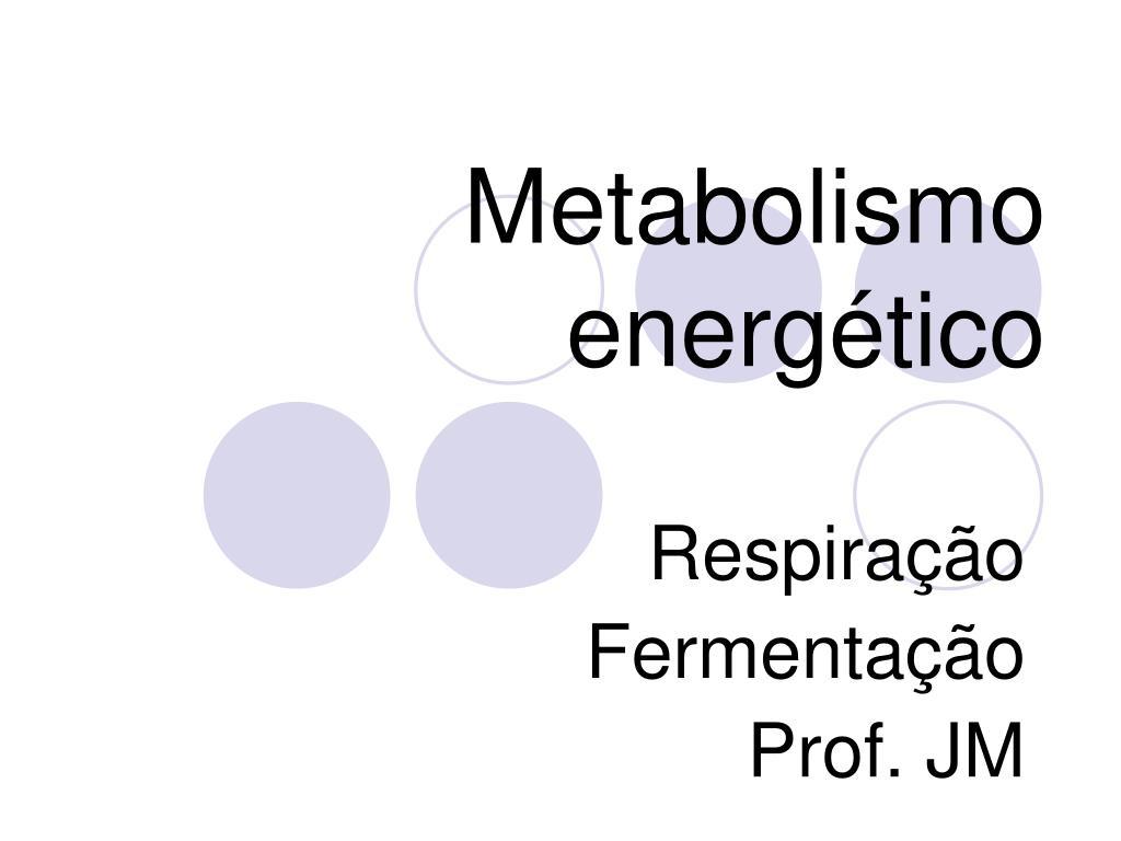 metabolismo energ tico l.