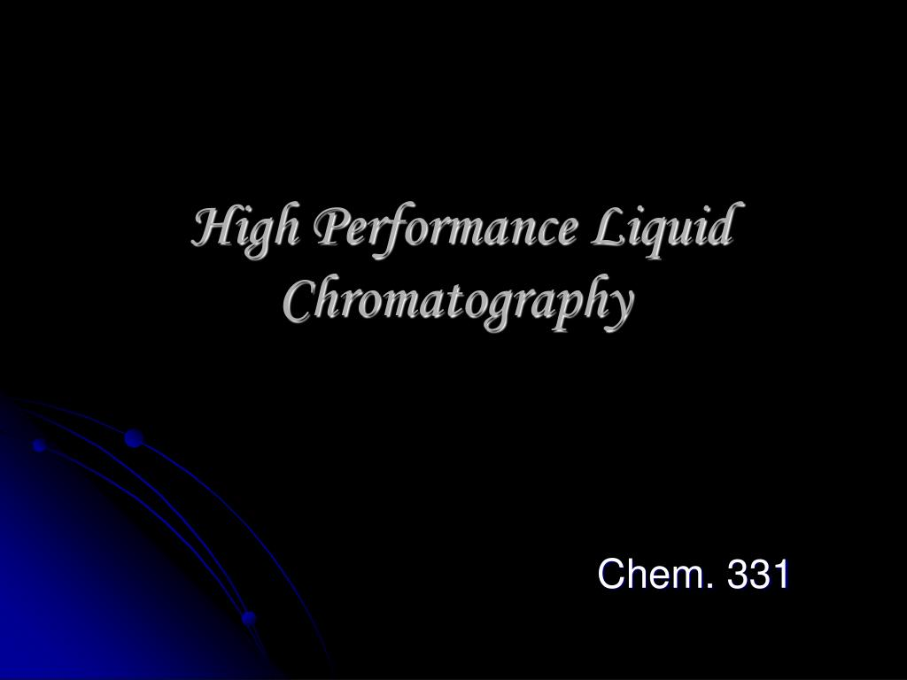 high performance liquid chromatography l.