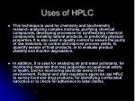 uses of hplc