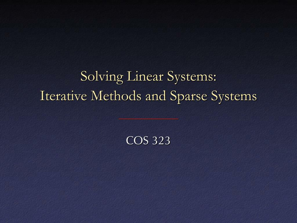 solving linear systems iterative methods and sparse systems l.