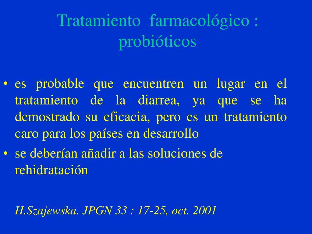 Tratamiento  farmacológico :
