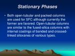 stationary phases