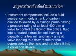 supercritical fluid extraction14