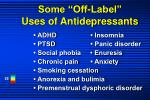 some off label uses of antidepressants
