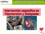 intervenci n espec fica en hipertensi n y dislipemia