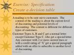 exercise specification create a decision table