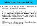 lei do plano plurianual ppa