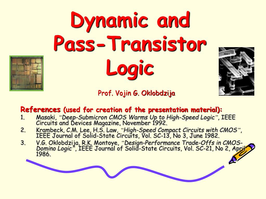dynamic and pass transistor logic l.