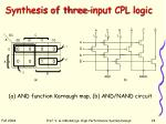 synthesis of three input cpl logic