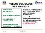 nuevos obligados res 8660 2010