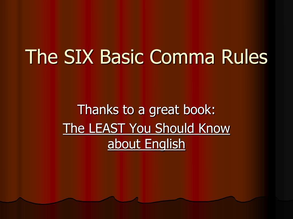 the six basic comma rules l.