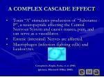 a complex cascade effect