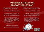 adverse effects of contact isolation