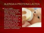 alergia a proteina lactea