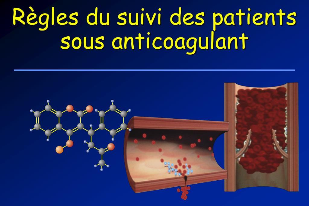 r gles du suivi des patients sous anticoagulant l.