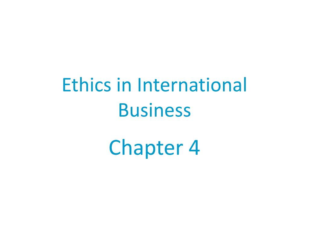 ethics in international business l.