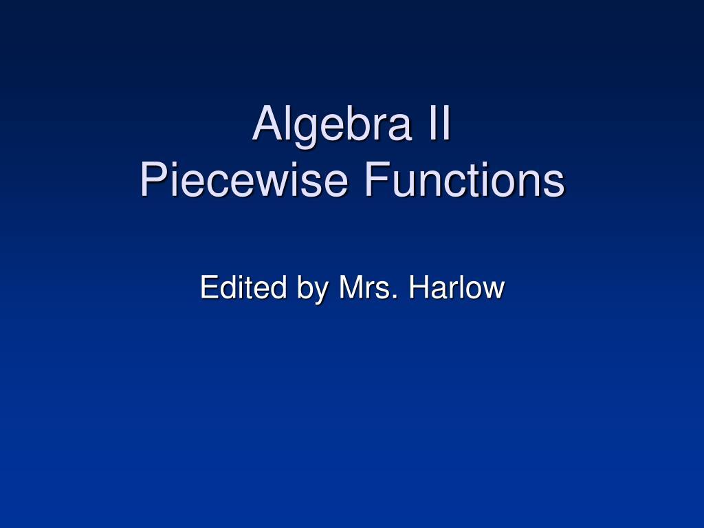 algebra ii piecewise functions l.