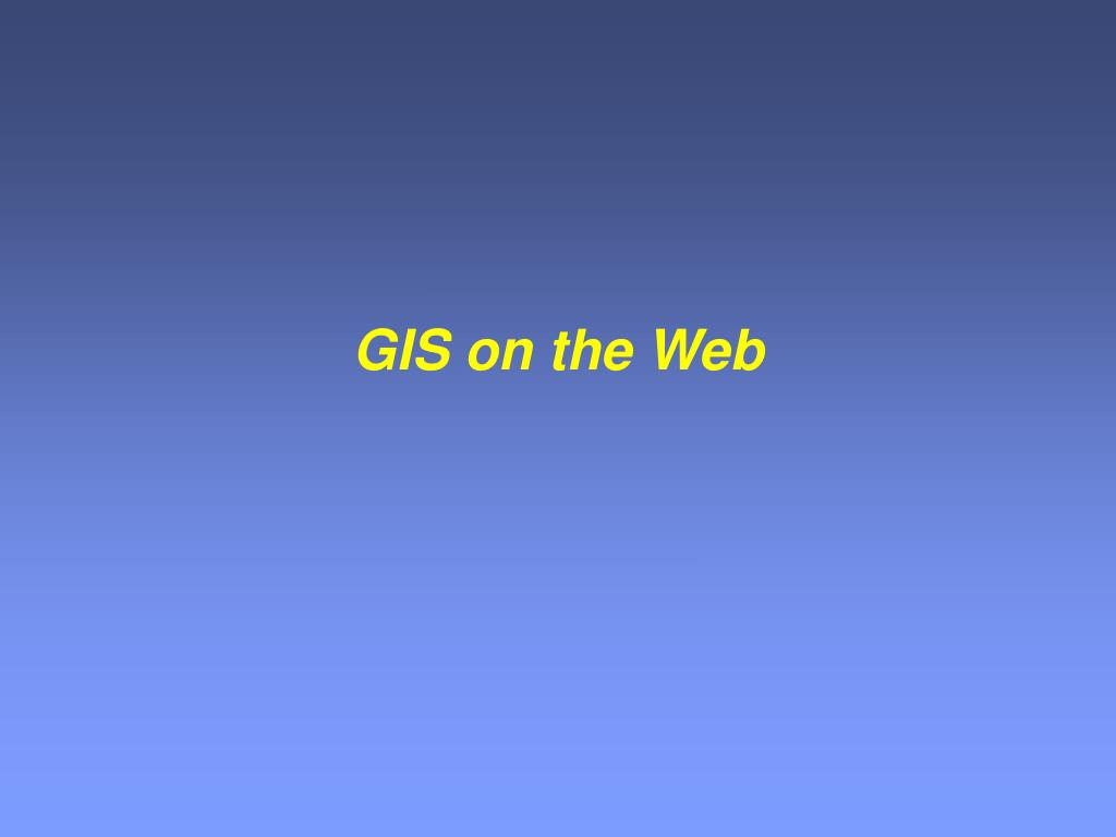 gis on the web l.