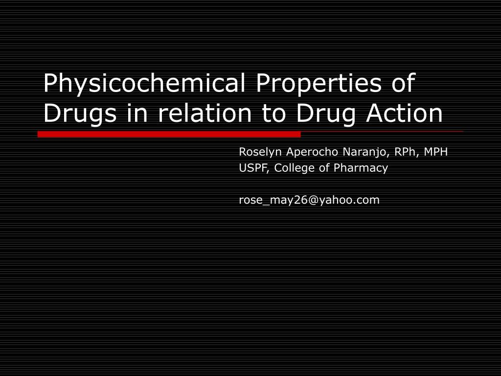 physicochemical properties of drugs in relation to drug action l.