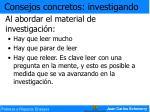 al abordar el material de investigaci n