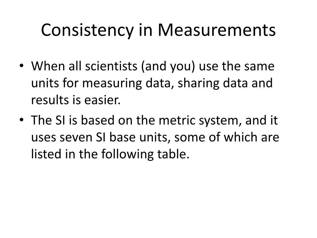 Consistency in Measurements