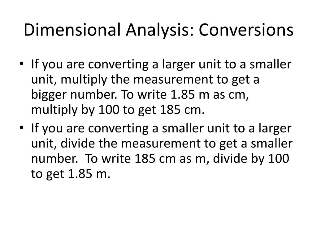 Dimensional Analysis: Conversions