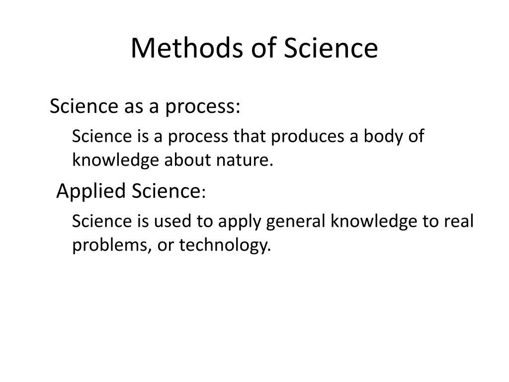 Methods of Science