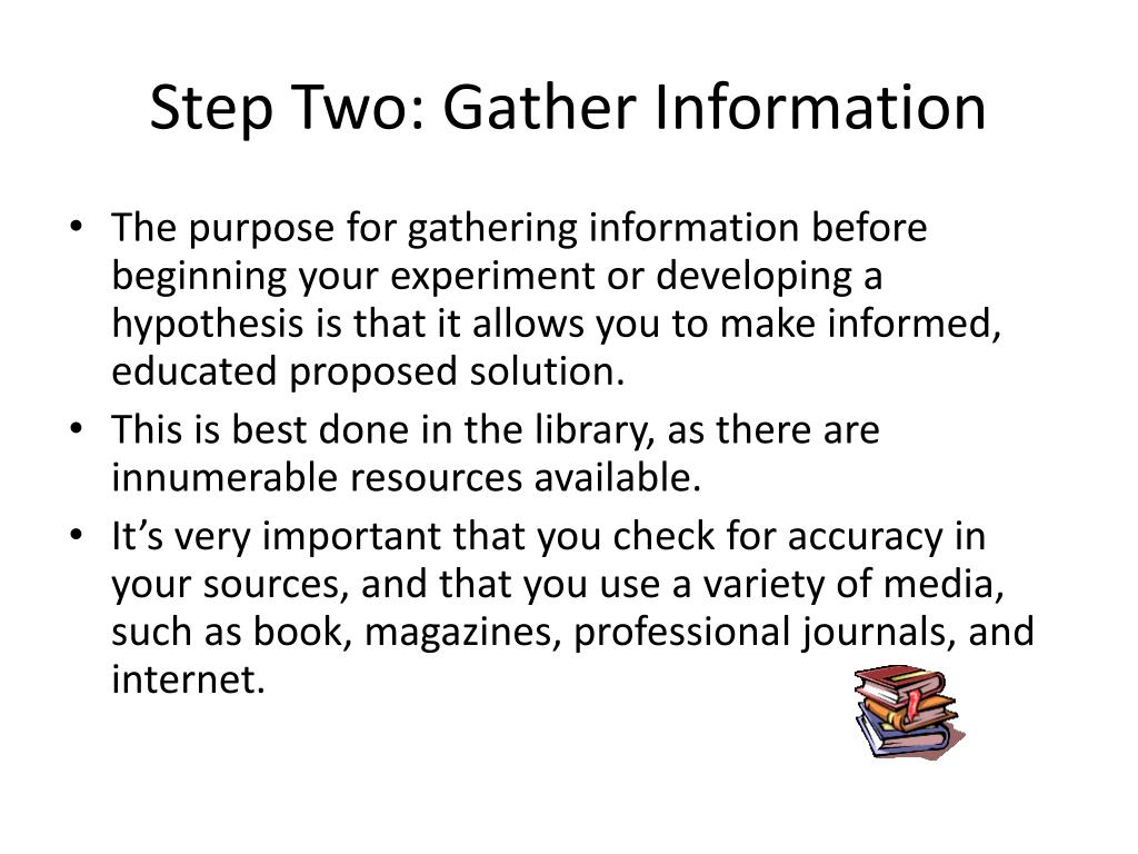 Step Two: Gather Information