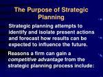 the purpose of strategic planning