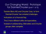our changing world prototype for daimlerchrysler part 1 of 3